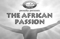 THE AFRICAN PASSION in South Africa