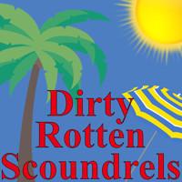 Dirty Rotten Scoundrels in Broadway