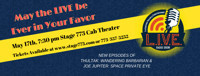 Locked Into Vacancy Entertainment Presents - May the LIVE be Ever in Your Favor in Chicago