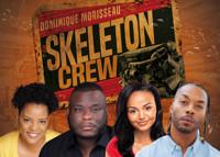 Skeleton Crew in Birmingham