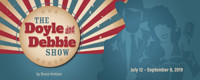 The Doyle and Debbie Show in Broadway