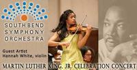 South Bend Symphony Orchestra - Dr. Martin Luther King, Jr. Celebration Concert in South Bend