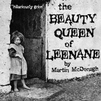 THE BEAUTY QUEEN OF LEENANE in Broadway