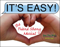 IT'S EASY! The Friend Strong Musical in Off-Off-Broadway
