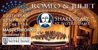 South Bend Symphony Orchestra - Romeo and Juliet with Shakespeare in South Bend