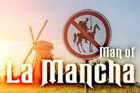 Man of La Mancha in Montana