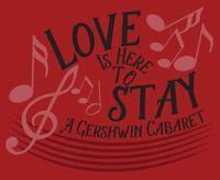 Love Is Here To Stay: A Gershwin Cabaret in Tempe