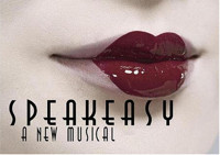 SPEAKEASY, A New Musical! in Houston