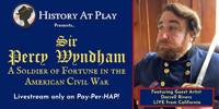 Sir Percy Wyndham-Soldier of Fortune in the American Civil War in Boston