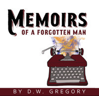 MEMOIRS OF A FORGOTTEN MAN in Rockland / Westchester