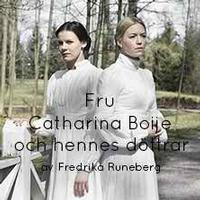 Mrs. Catharina Boije And Her Daughters in Finland