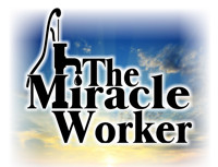The Miracle Worker in Central Pennsylvania