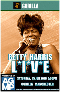 Betty Harris LIVE at Gorilla Manchester in UK / West End
