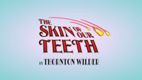 THE SKIN OF OUR TEETH by Thornton Wilder in Raleigh