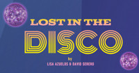 LOST IN THE DISCO in Broadway