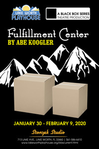 FULFILLMENT CENTER - A Black Box Production in Fort Lauderdale