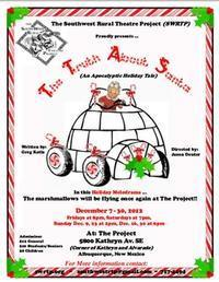 The Truth About Santa (an apocalyptic holiday tale) in Albuquerque