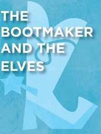 The Bootmaker and The Elves in Broadway