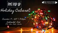PMT Pop Up: Holiday Cabaret in Houston