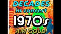 Decades in Concert:70s AM Gold in Broadway