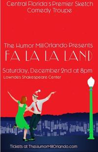 FA LA LA LAND - The Holiday Show by The Humor Mill Orlando in Miami