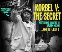 KORBEL V: The Secret in Broadway