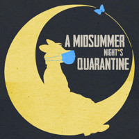 A Midsummer Night's Quarantine in Denver