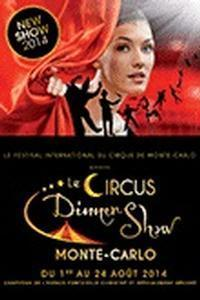 Le Circus Dinner Show 2014 in Monaco