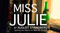 New Muses presents MISS JULIE in Seattle