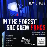 In The Forest, She Grew Fangs in Broadway