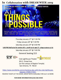 DREAM WEEK -All Things Are Possible-One/Act Short Plays in San Antonio