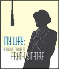 My Wazy... A Musical Tribute to Frank Sinatra in Chicago