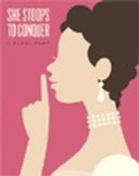 She Stoops to Conquer in Vancouver