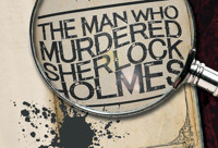 The Man Who Murdered Sherlock Holmes in Chicago