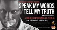 Brothers of the Desert Presents: Speak My Words, Tell My Truth by Lorenz Qatav in Los Angeles
