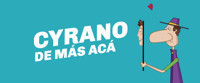 Cyrano de Mas Aca in Argentina