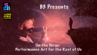 On the Verge:  Performance Art for the Rest of Us in Phoenix