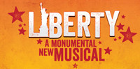 Liberty: A Monumental New Musical in Rockland / Westchester