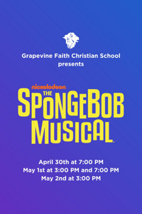 Nickelodeon's The SpongeBob Musical presented by Grapevine Faith in Dallas