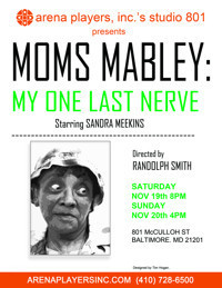 MOMS MABLEY: My One Last Nerve in Baltimore