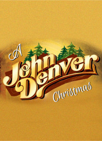 A JOHN DENVER CHRISTMAS in Milwaukee, WI
