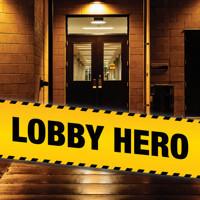 Lobby Hero in Denver