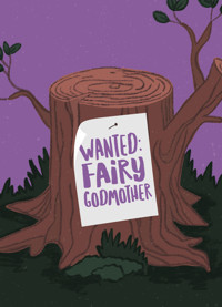 BUG IN A RUG - WANTED: FAIRY GODMOTHER in Broadway