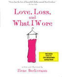 Love, Loss, and What I Wore in West Virginia