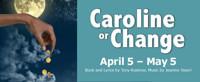 Caroline, Or Change in Denver