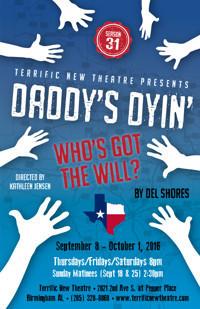 Daddy's Dyin',,,Who's Got The Will? in Birmingham