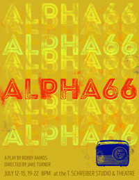 Alpha66:A Workshop Production in Broadway