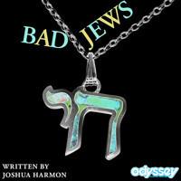 Bad Jews in Broadway