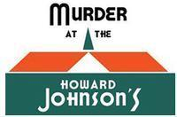 MURDER AT THE HOWARD JOHNSON'S in Long Island