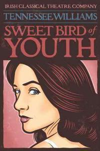 Sweet Bird of Youth in Broadway
